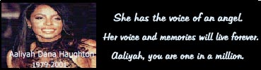 Aaliyah... you are one in a million. We love you girl!